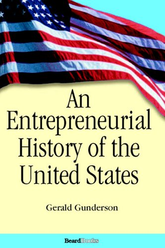 An Entrepreneurial History of the United States