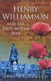Anne Williamson Henry Williamson and the First World War