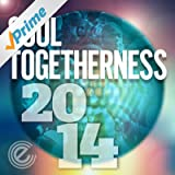 Soul Togetherness 2014 (Deluxe Version)