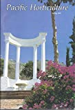 img - for Pacific Horticulture Spring 1992 book / textbook / text book