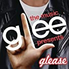 Glee: The Music Presents Glease