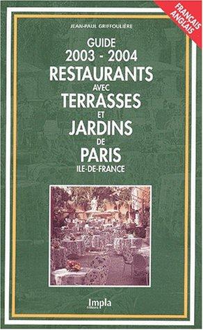 Livre restaurants avec terrasses et jardins de paris et for Terrasses et jardins paris