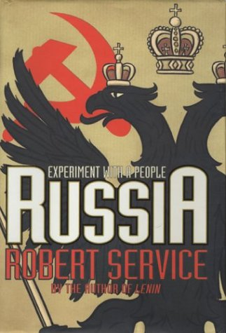 Russia: Experiment with a People, Robert Service