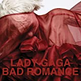 Bad Romanceby Lady Gaga