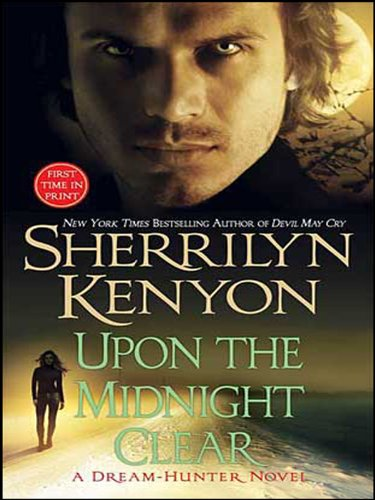 Upon The Midnight Clear (Dark-Hunter Novels) by Sherrilyn Kenyon