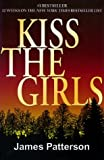Kiss the Girls (Thorndike Core)
