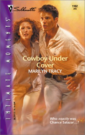 Cowboy Under Cover (Silhouette Intimate Moments), Marilyn Tracy