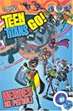 img - for Teen Titans Go! VOL 02: Heroes on Patrol book / textbook / text book