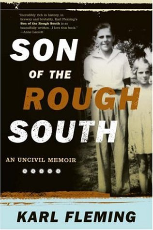 Son of the Rough South : An Uncivil Memoir, KARL FLEMING