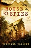 House of Spies (1842704591) by Gifford, Griselda