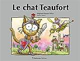 """Afficher """"Les petits chats<br /> Le chat Teaufort"""""""