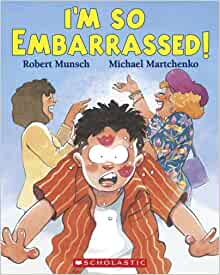 so Embarrased: Robert Munsch, Michael Martchenko: 9780439952392