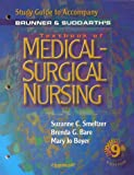 Study Guide to Accompany Brunner and Suddarths Textbook of Medical-Surgical Nursing
