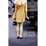 The Old Man and Me (VMC) ~ Elaine Dundy
