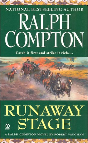 Runaway Stage (Sundown Riders, No. 8), Ralph Compton, Robert Vaughan