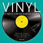 Vinyl - Die Magie der schwarzen Schei...