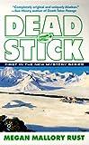 img - for Dead Stick (New Alaskan Murder Mystery) book / textbook / text book
