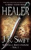HEALER (Keepers of Kwellevonne Series Book 1)