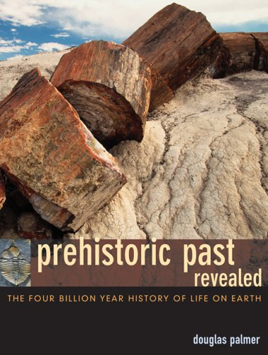 Prehistoric Past Revealed: The Four Billion Year History of Life on Earth