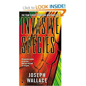 Invasive Species by Joseph E. Wallace