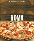Roma: Rome, Spanish-Language Edition (Coleccion Williams-Sonoma) (Spanish Edition) (9707183527) by Fant, Maureen B.