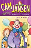 Cam Jansen: the Mystery of the Circus Clown #7