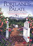 img - for From Portland's Palate: A Collection of Recipes from the City of Roses book / textbook / text book