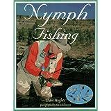 Nymph Fishing ~ Dave Hughes