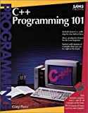 C++ Programming 101 (0672302004) by Perry, Greg M.