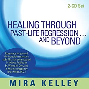 Healing Through Past-Life Regression...and Beyond Speech
