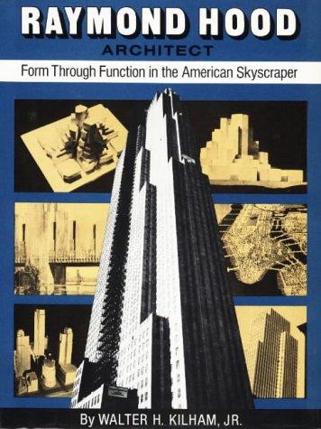 Raymond Hood: Form Through Function in the American Skyscraper
