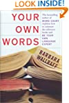 Your Own Words: The Bestselling Autho...