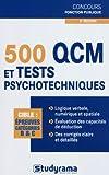 echange, troc Sabine Duhamel, Marie-Lorène Giniès, Gérard Roudaut, William Seck, Hubert Silly - 500 QCM et tests psychotechniques