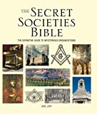 img - for The Secret Societies Bible: The Definitive Guide to Mysterious Organizations book / textbook / text book