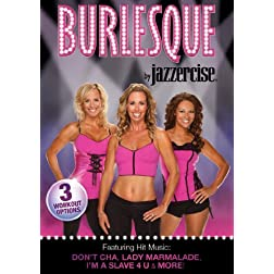 Jazzercise: Burlesque