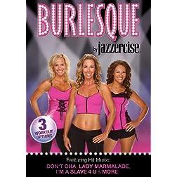 Jazzercise: Burlesque