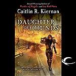 Daughter of Hounds | Caitlin R. Kiernan