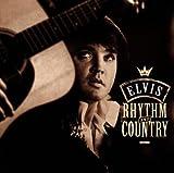 Rhythm & Country - Essential Elvis Vol 5