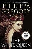 The White Queen: A Novel (Cousins War Series Book 1)