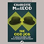 The Odd Job: A Sarah Kelling Mystery , Book 11 | Charlotte MacLeod