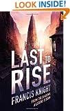 Last to Rise (A Rojan Dizon Novel)