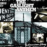 "American Slangvon ""The Gaslight Anthem"""