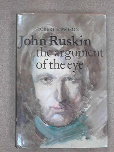 John Ruskin: The Argument of the Eye