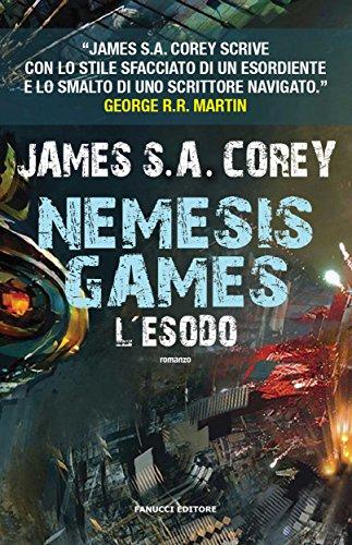 Nemesis Games. L'esodo (Fanucci Editore)