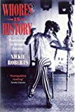 img - for Whores in History: Prostitution in Western Society book / textbook / text book