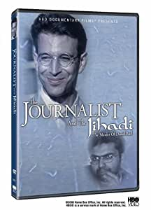 The Journalist and the Jihadi - The Murder of Daniel Pearl