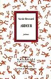 echange, troc Nicole Brossard - Ardeur