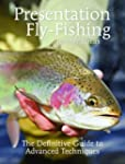 Presentation Fly-Fishing