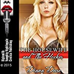 The Housewife and the Hooker: A MILF's FFM Threesome Erotica Story | Diana Dare