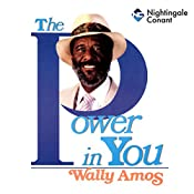 The Power in You | Wally Amos